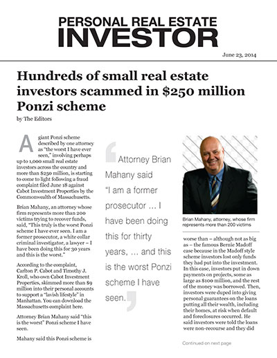 Hundreds of small real estate investors scammed in $250 million Ponzi scheme