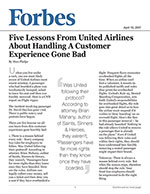 Five Lessons From United Airlines About Handling A Customer Experience Gone Bad