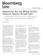 Industries for the Blind Settles Chinese Import Fraud Suit