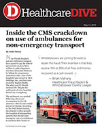 Inside the CMS crackdown on use of ambulances for non-emergent transport