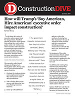 How will Trump's 'Buy American, Hire American' executive order impact construction?