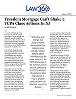 Freedom Mortgage Can't Shake 2 TCPA Class Actions In NJ