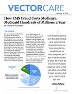 How EMS Fraud Costs Medicare, Medicaid Hundreds of Millions a Year