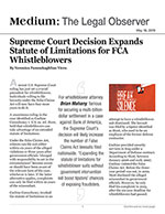 Supreme Court Decision Expands Statute of Limitations for FCA Whistleblowers
